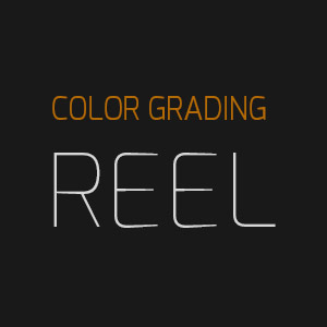 Reel Color Grading